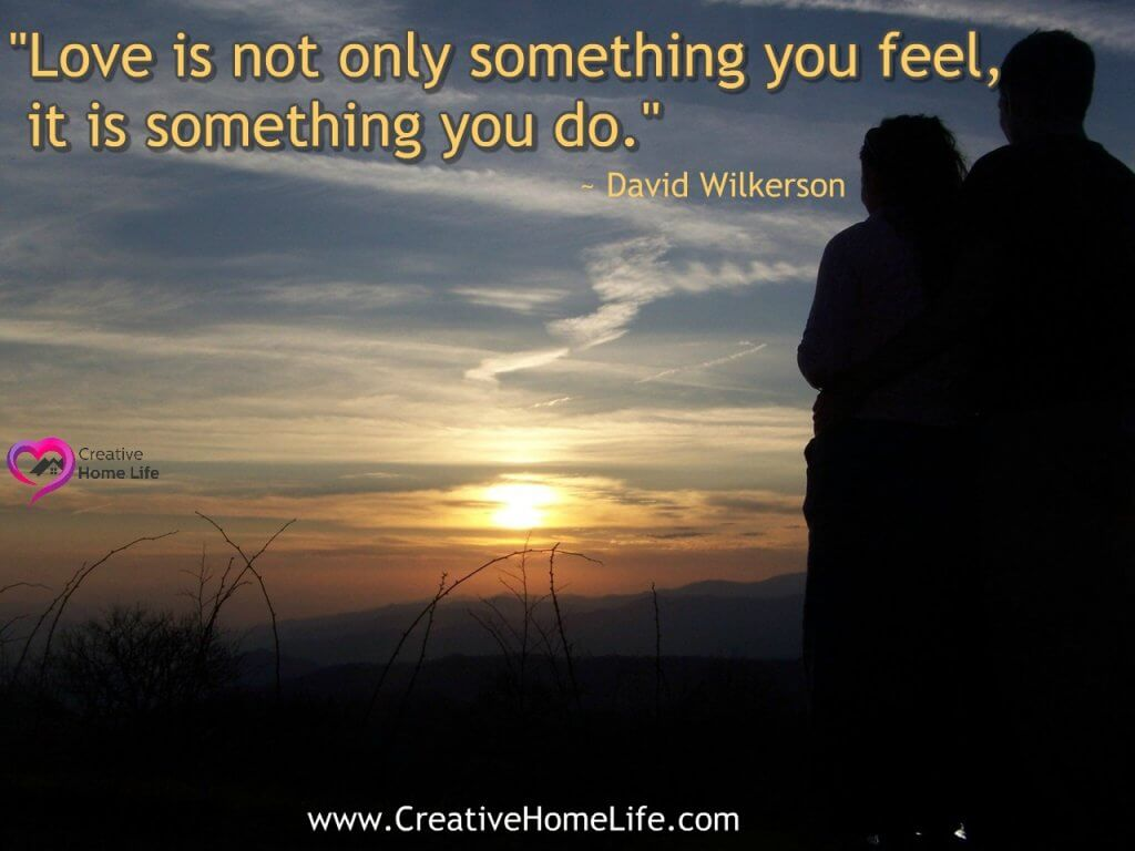 love is not only something you feel